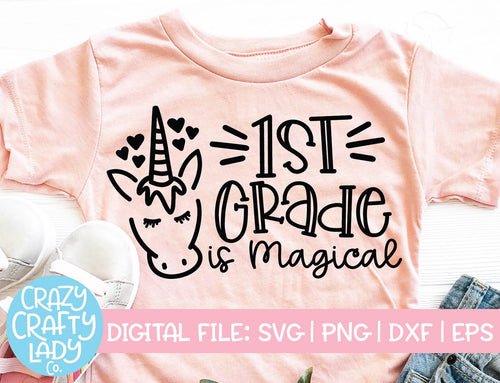 1st Grade Is Magical SVG Cut File
