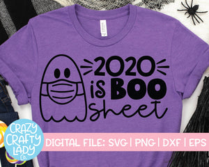2020 Is Boo Sheet SVG Cut File