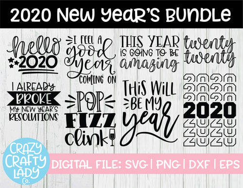 2020 New Year's SVG Cut File Bundle