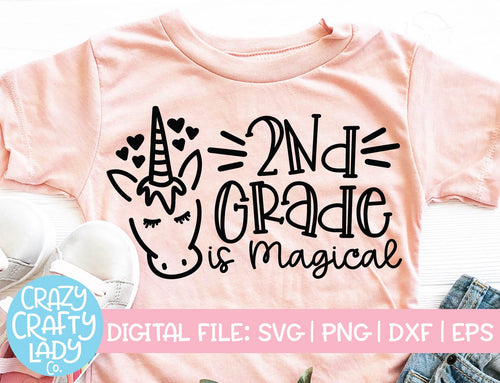 2nd Grade Is Magical SVG Cut File
