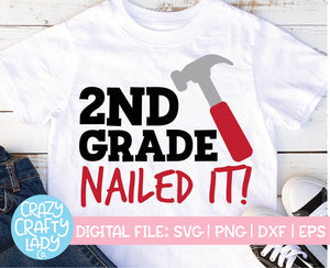 2nd Grade: Nailed It SVG Cut File
