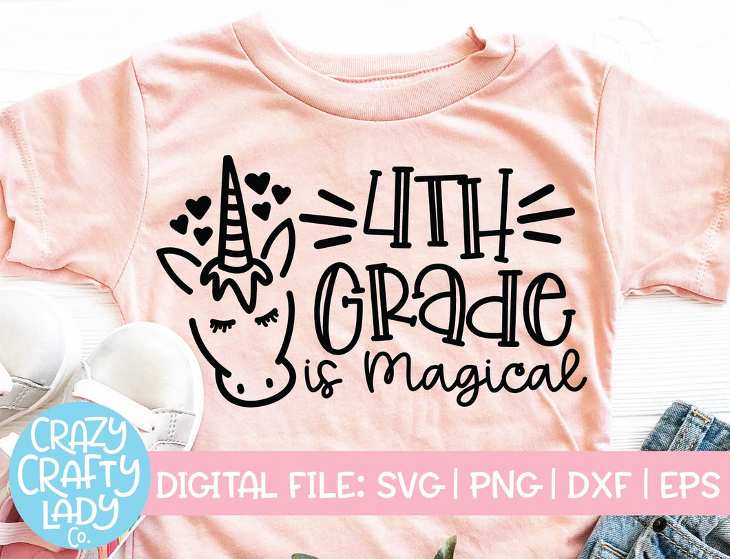 4th Grade Is Magical SVG Cut File