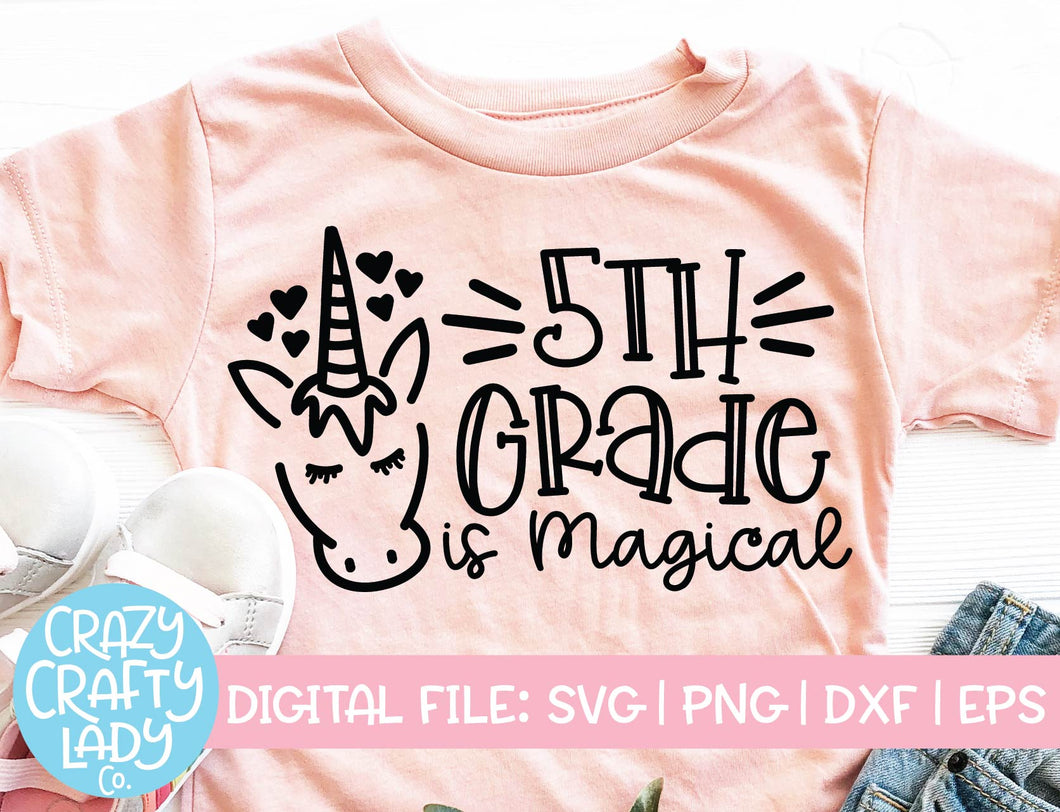 5th Grade Is Magical SVG Cut File