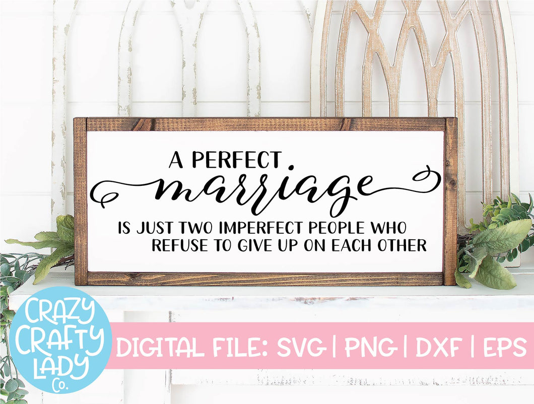 A Perfect Marriage SVG Cut File
