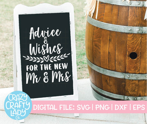 Advice & Wishes for the Mr. & Mrs. SVG Cut File