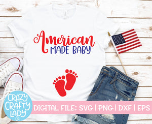 American Made Baby SVG Cut File