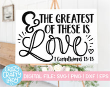 Load image into Gallery viewer, And the Greatest of These Is Love SVG Cut File
