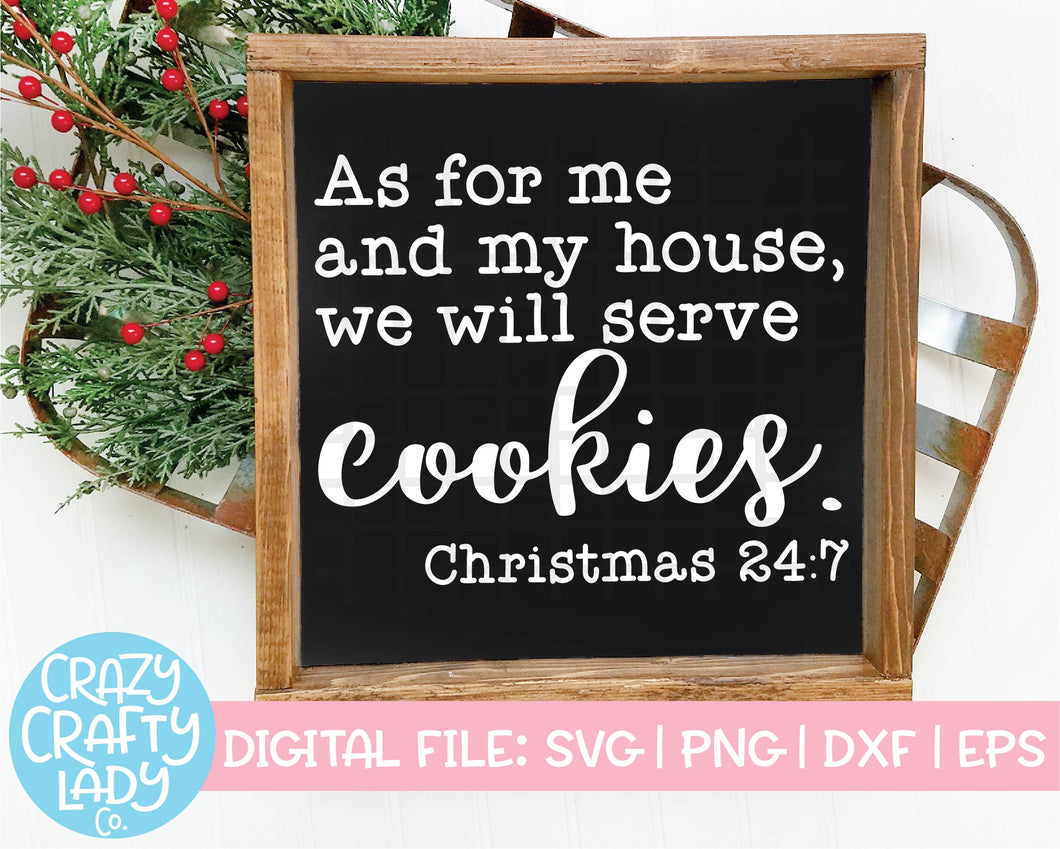 As for Me and My House, We Will Serve Cookies SVG Cut File