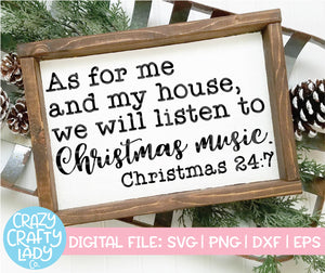 As for Me and My House, We Will Listen to Christmas Music SVG Cut File