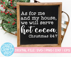 As for Me and My House, We Will Serve Hot Cocoa SVG Cut File
