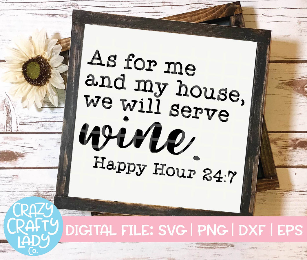 As for Me and My House, We Will Serve Wine SVG Cut File