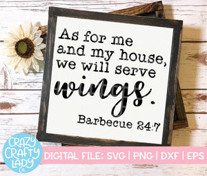 As for Me and My House, We Will Serve Wings SVG Cut File