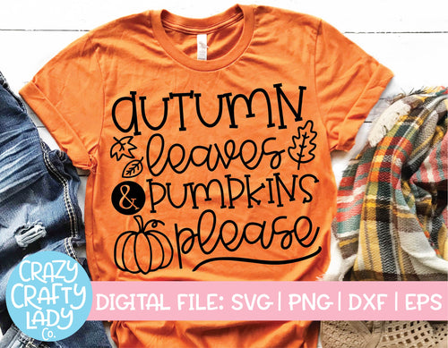 Autumn Leaves & Pumpkins Please SVG Cut File