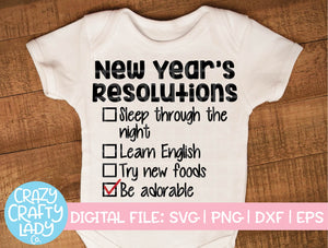 Baby New Year's Resolutions SVG Cut File