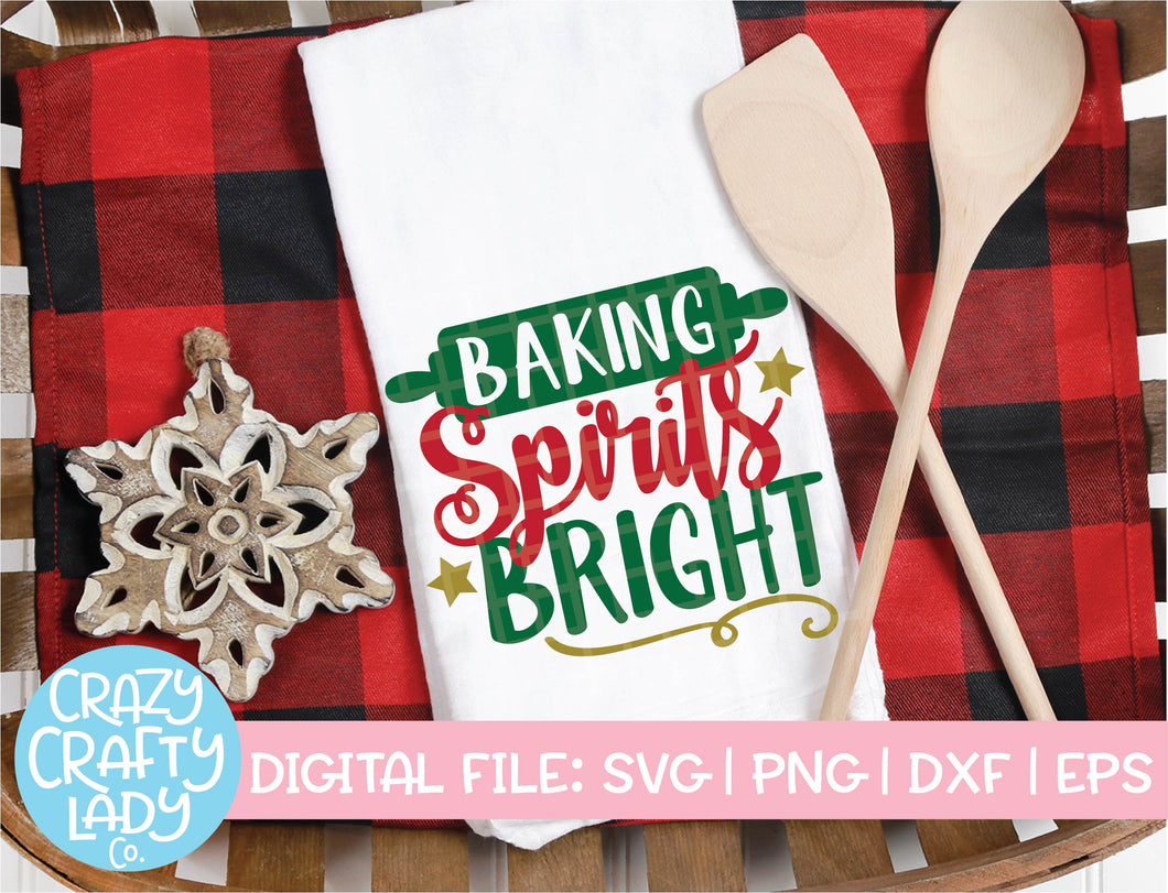 Baking Spirits Bright SVG Cut File