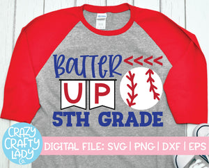 Batter Up 5th Grade SVG Cut File