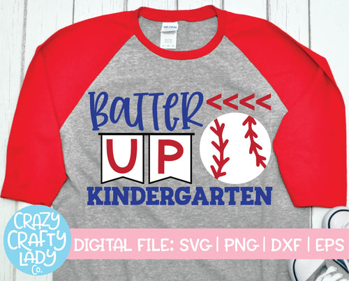 Batter Up Kindergarten SVG Cut File