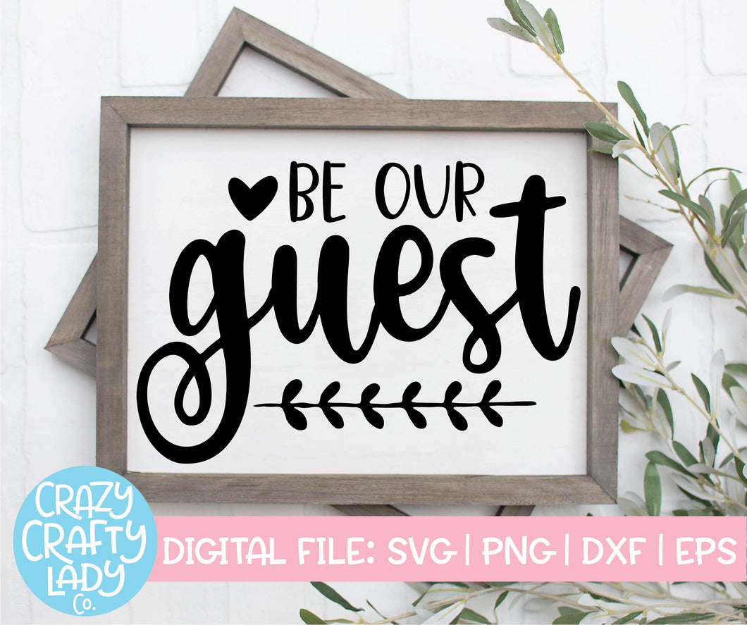 Be Our Guest SVG Cut File
