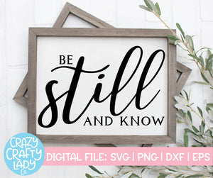 Be Still and Know SVG Cut File
