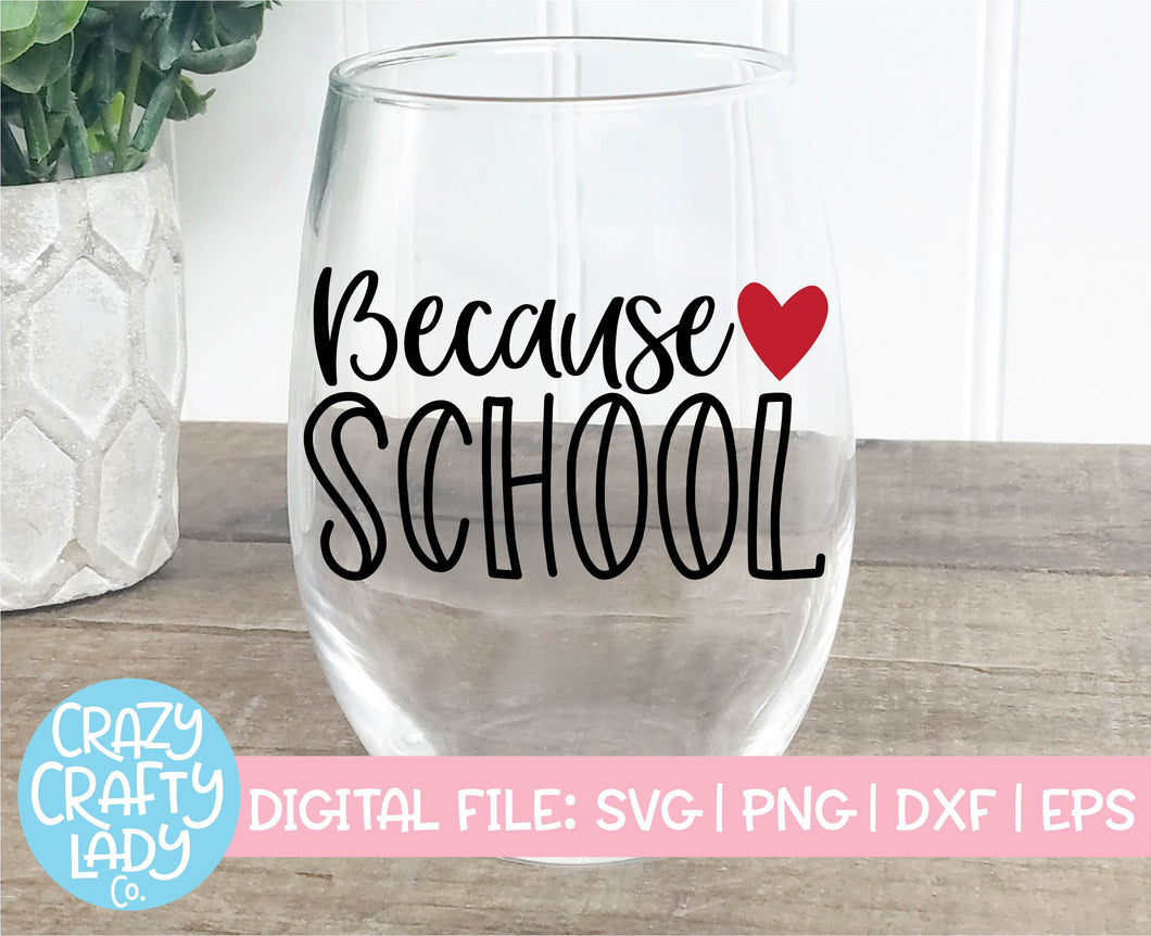 Because School SVG Cut File