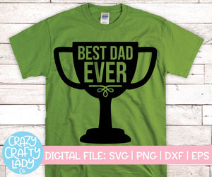Best Dad Ever SVG Cut File