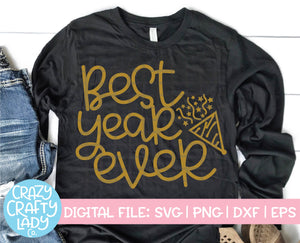 Best Year Ever SVG Cut File
