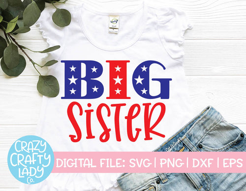 Patriotic Big Sister SVG Cut File