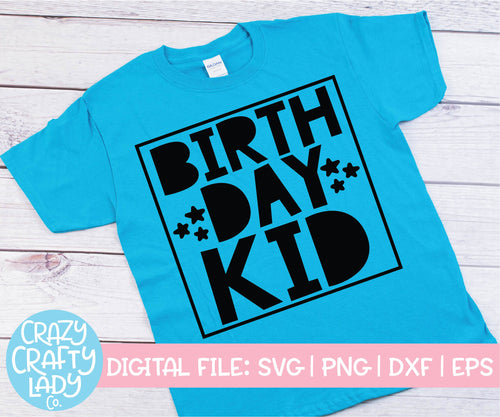 Birthday Kid SVG Cut File