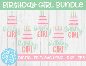 Birthday Girl SVG Cut File Bundle