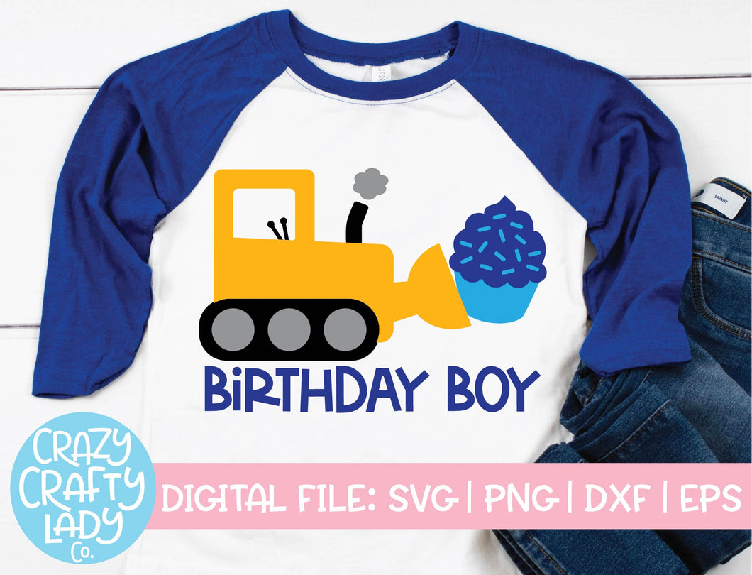 Bulldozer Birthday Boy SVG Cut File