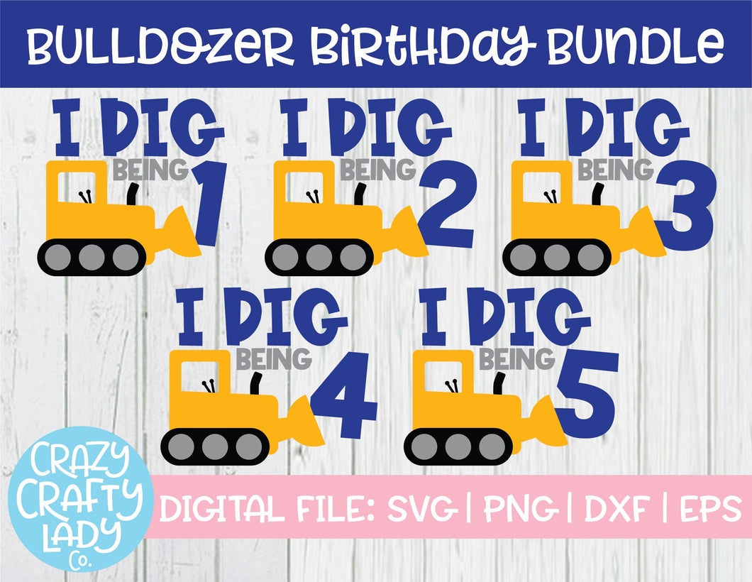 Bulldozer Birthday SVG Cut File Bundle
