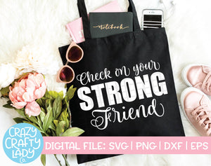 Check on Your Strong Friend SVG Cut File