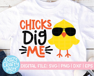 Chicks Dig Me SVG Cut File