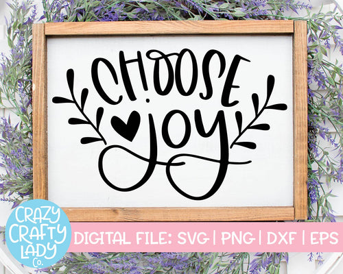 Choose Joy SVG Cut File