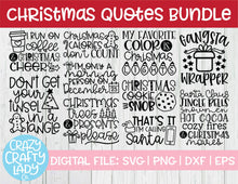 Load image into Gallery viewer, Christmas Quotes SVG Cut File Bundle
