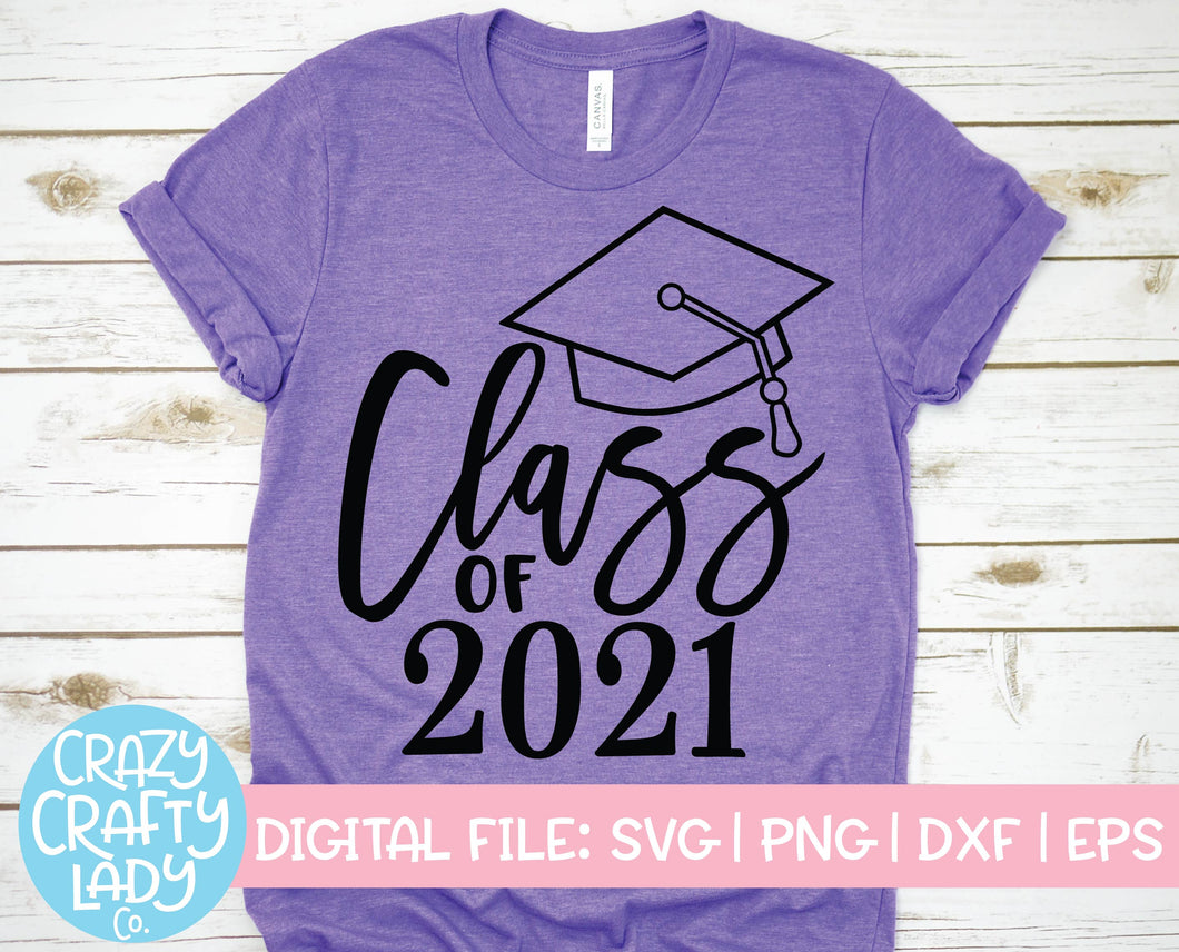 Class of 2021 SVG Cut File
