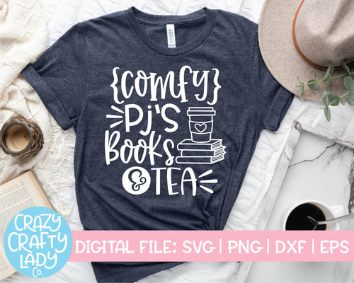 Comfy PJ's, Books, & Tea SVG Cut File