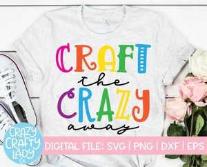 Crafty the Crazy Away SVG Cut File