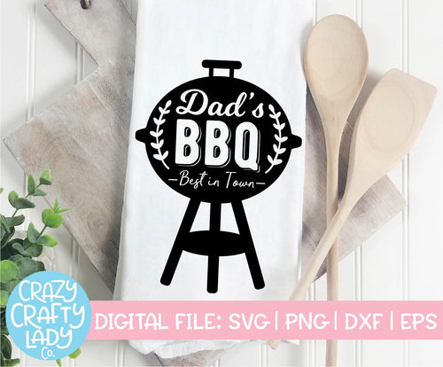 Dad's BBQ SVG Cut File