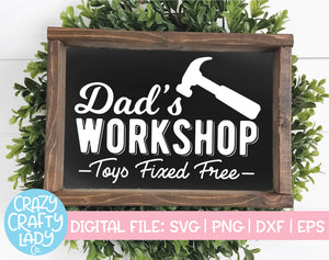 Dad's Workshop SVG Cut File