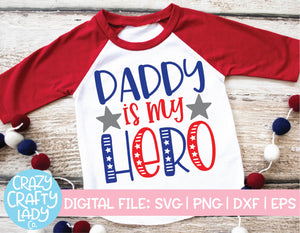 Daddy Is My Hero SVG Cut File
