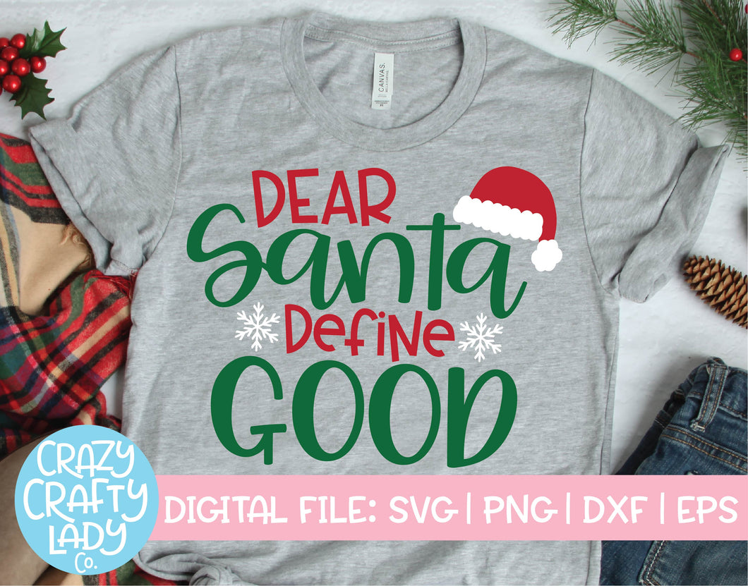 Dear Santa, Define Good SVG Cut File