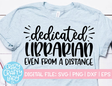 Dedicated Librarian Even from a Distance SVG Cut File