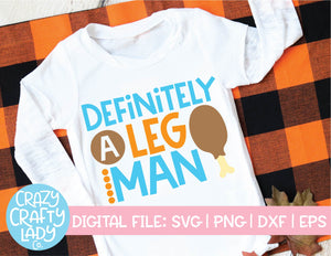 Definitely a Leg Man SVG Cut File