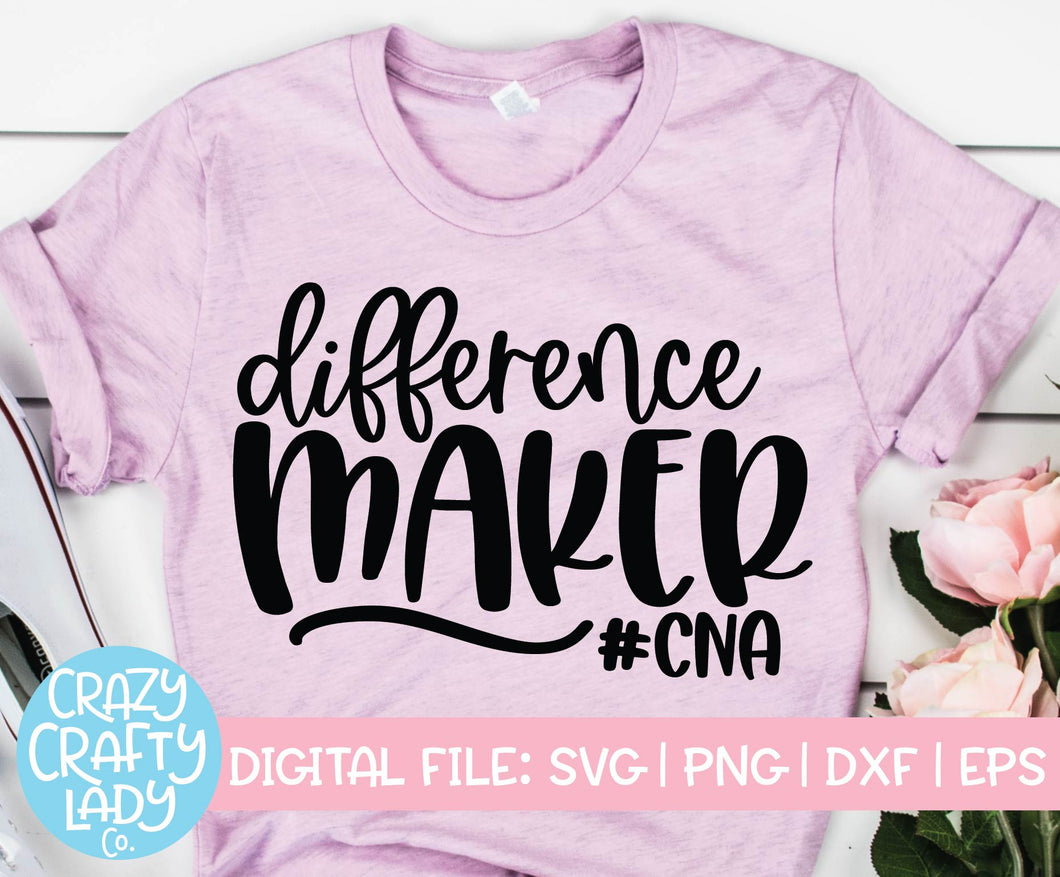 Difference Maker CNA SVG Cut File