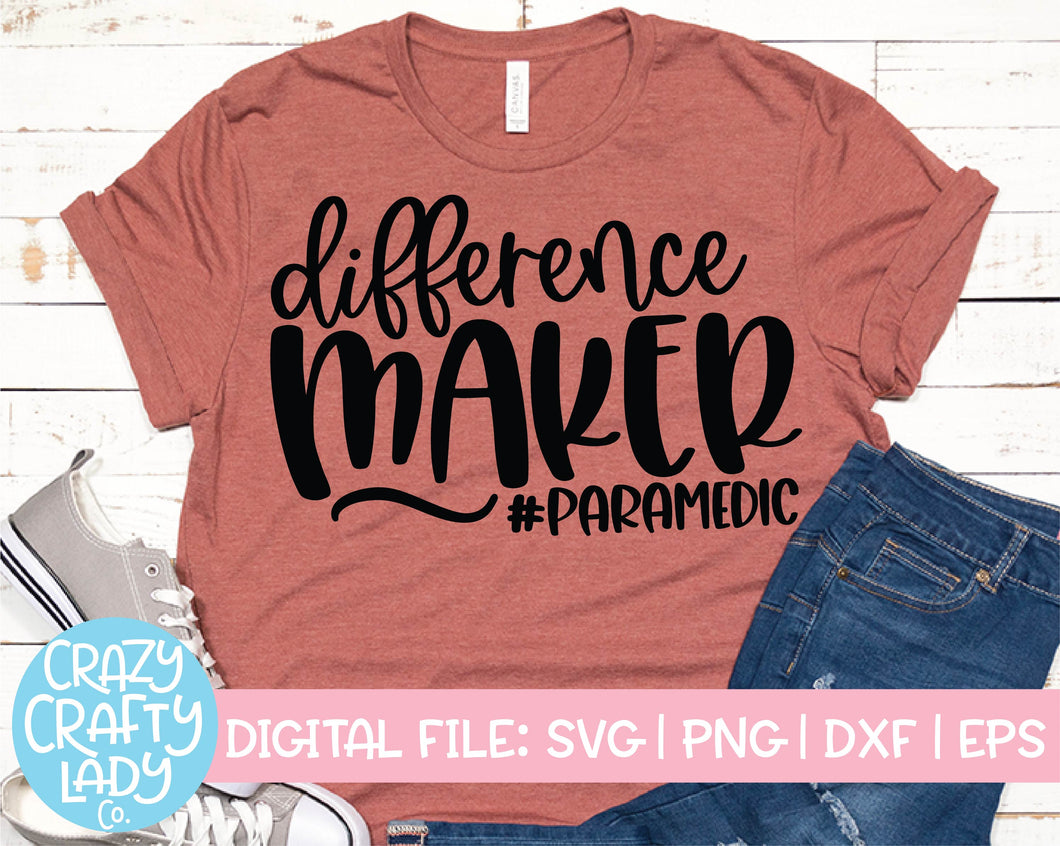Difference Maker Paramedic SVG Cut File