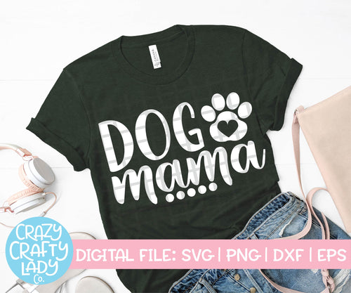 Dog Mama SVG Cut File