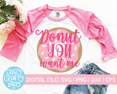 Donut You Want Me SVG Cut File
