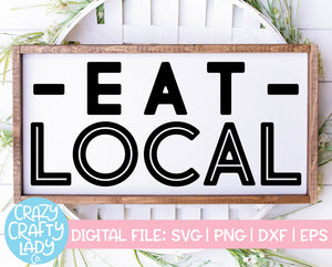 Eat Local SVG Cut File