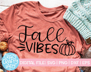 Fall Vibes SVG Cut File